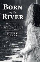 Boek cover Born by the River van Jenness Clark