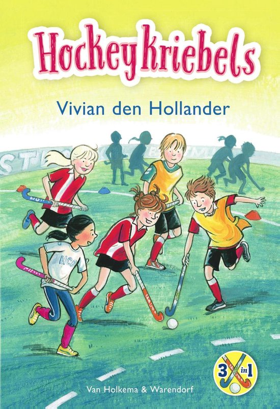 Supersticks 1 - Hockeykriebels - Vivian den Hollander   Readingchampions.org.uk
