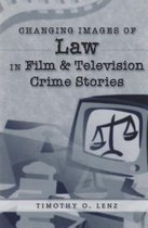 Changing Images of Law in Film and Television Crime Stories