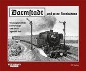 Darmstadt und seine Eisenbahnen