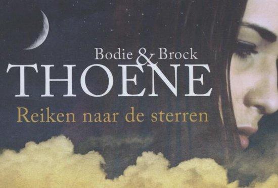 Reiken naar de sterren - Bodie Thoene  