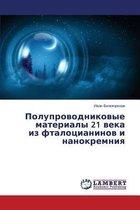 Poluprovodnikovye Materialy 21 Veka Iz Ftalotsianinov I Nanokremniya