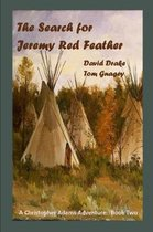 The Search for Jeremy Red Feather