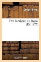Des Paralysies Du Larynx