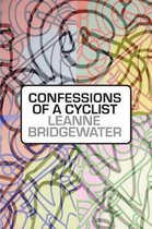 Confessions of a Cyclist