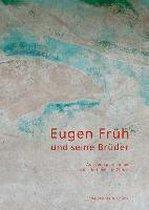 Eugen Fruh Und Seine Bruder