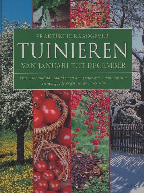 Praktische raadgever tuinieren. Van januari tot december - Hans Martin Schmidt |