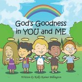 God's Goodness in You and Me