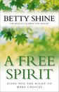 Boek cover A Free Spirit van Betty Shine