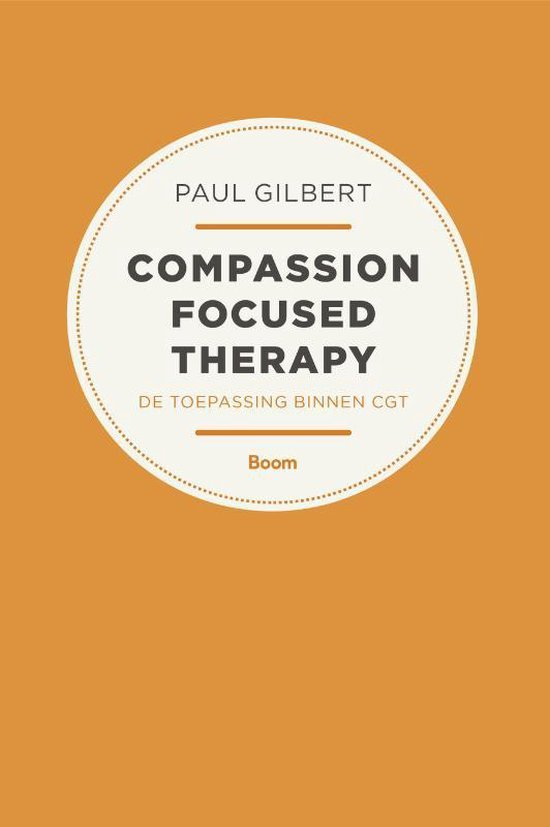 Compassion focused therapy - Paul Gilbert |