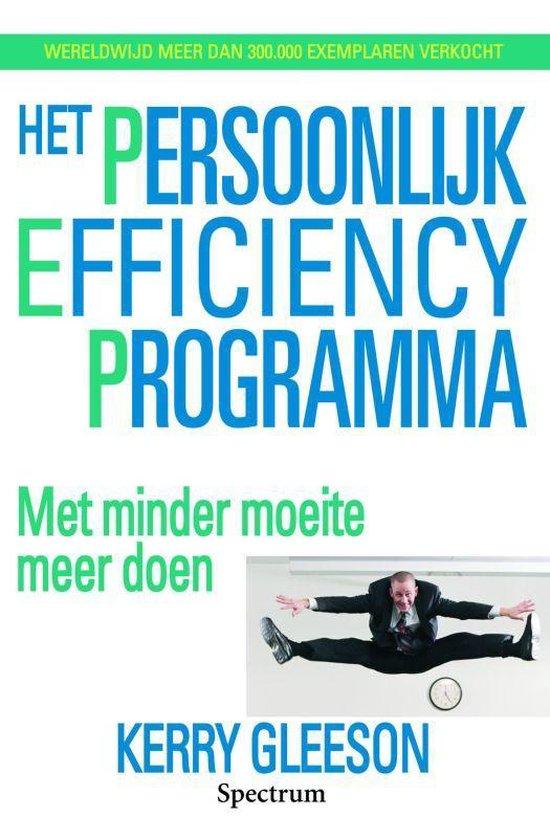 Het Persoonlijk Efficiency Programma - Kerry Gleeson |