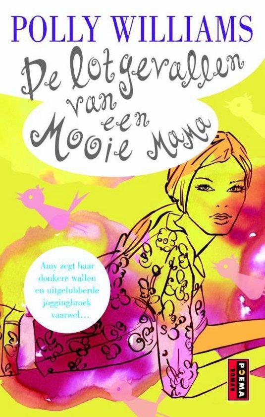 Cover van het boek 'De lotgevallen van een Mooie Mama' van Paul Williams en P Williams