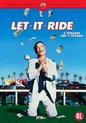 Let It Ride (D)