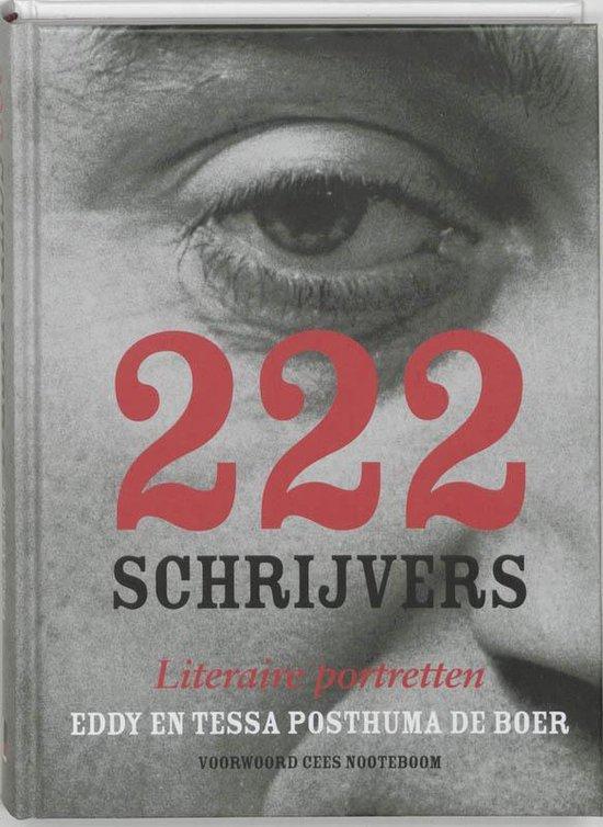 Boek cover 222 Schrijvers van Eddy Posthuma de Boer (Hardcover)