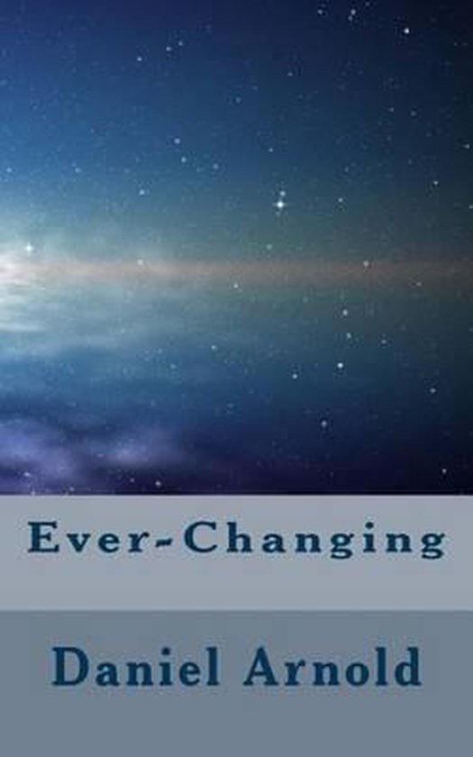 Ever-Changing