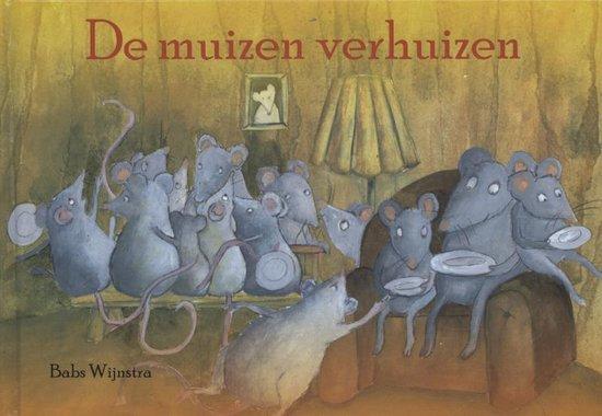 De muizen verhuizen - Babs Wijnstra  