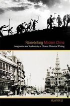 Reinventing Modern China
