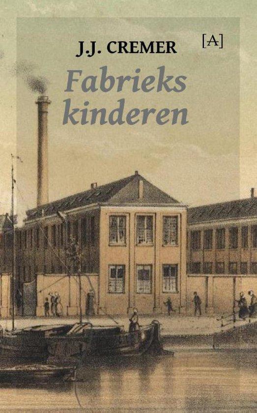 Fabriekskinderen - J.J. Cremer |