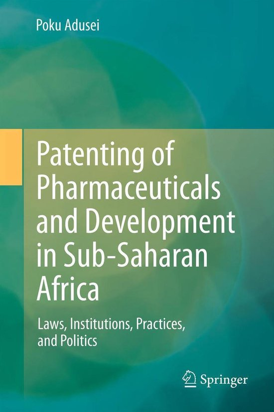 Omslag van Patenting of Pharmaceuticals and Development in Sub-Saharan Africa