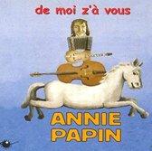 Papin Annie - De Moi Z A Vous