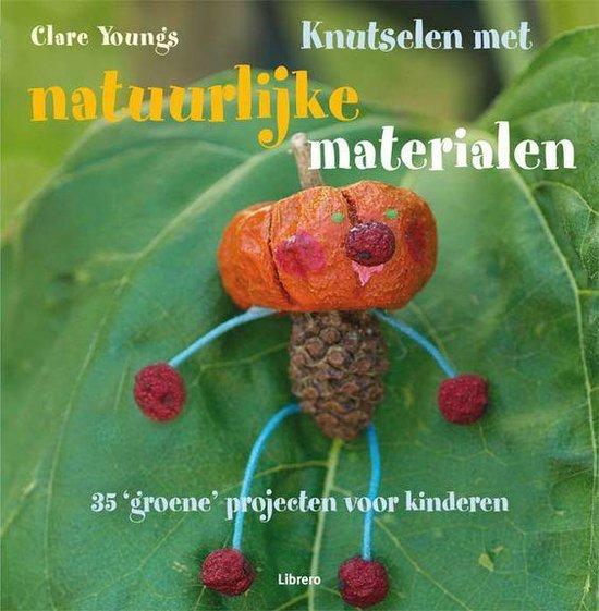 Knutselen met natuurlijke materialen - Clare Youngs   Readingchampions.org.uk