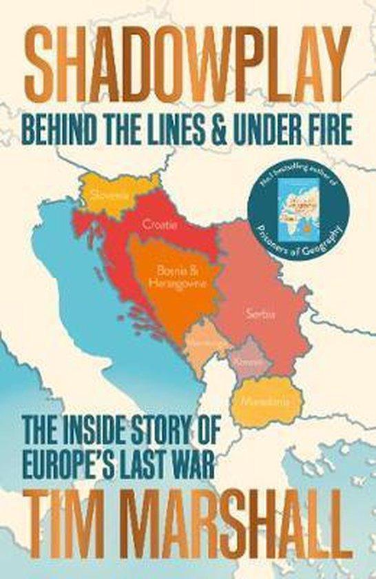 Boek cover Shadowplay: Behind the Lines and Under Fire van Tim Marshall (Paperback)