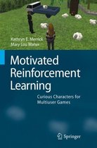 Motivated Reinforcement Learning