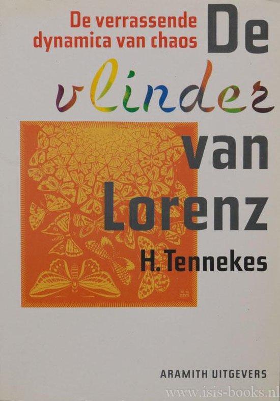 Vlinder van lorenz - Henk Tennekes |