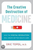 The Creative Destruction of Medicine