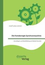 Die fremderregte Synchronmaschine. Grundlagen und Modellbildung mit Matlab Simulink