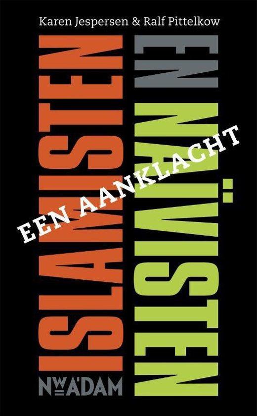 Islamisten en Naïvisten - Karen Jespersen | Fthsonline.com
