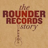Rounder Records Story