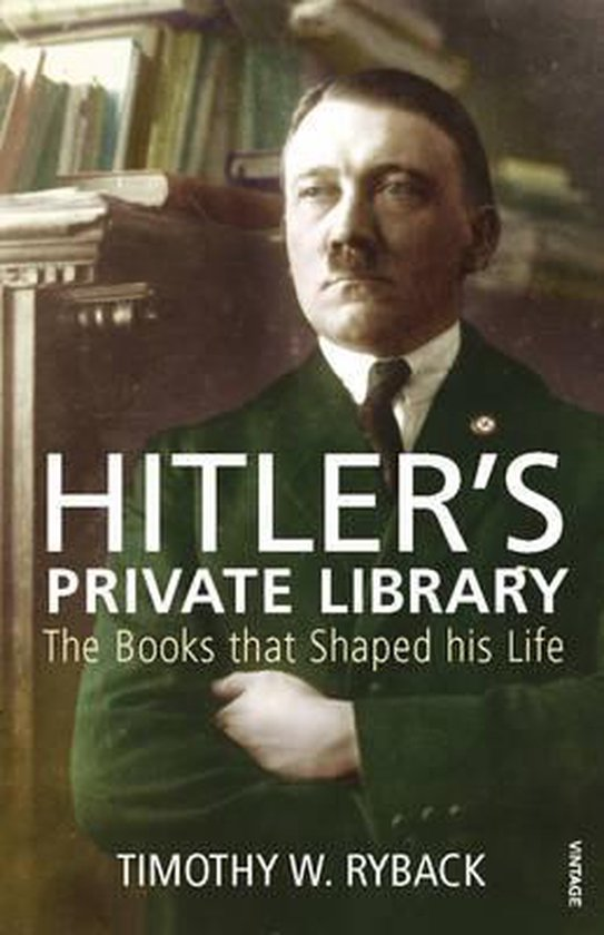 Boek cover Hitlers Private Library van Timothy W. Ryback (Paperback)