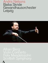 Nelsons/Skride: Berg/Mendelssohn