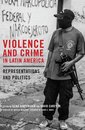 Violence and Crime in Latin America