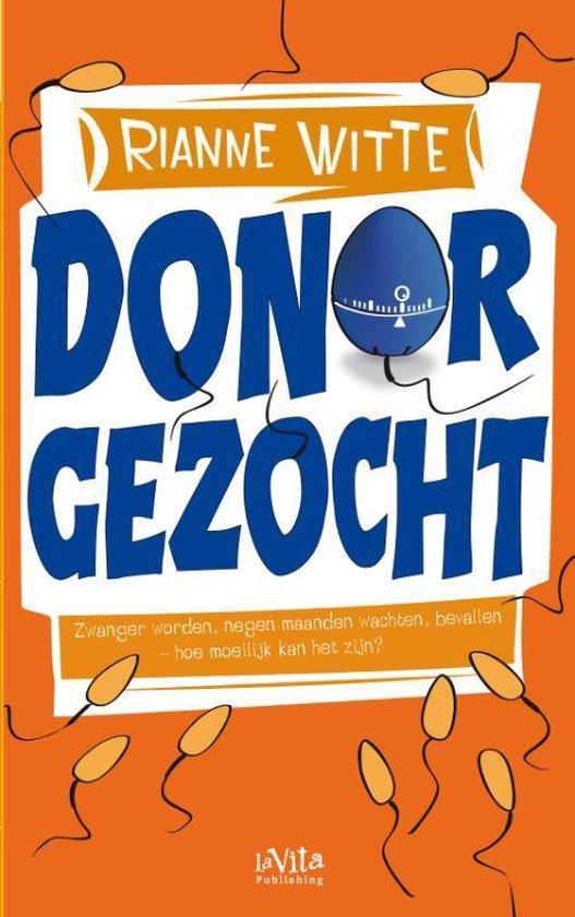 Donor gezocht - Rianne Witte |
