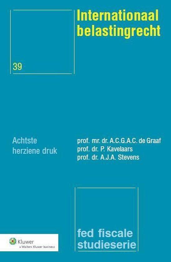 Internationaal belastingrecht - A.C.G.A.C. de Graaf |