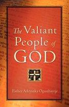 The Valiant People of God