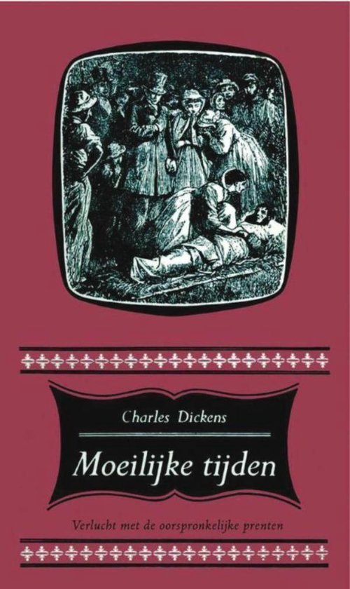 Moeilijke tijden - Charles Dickens | Fthsonline.com