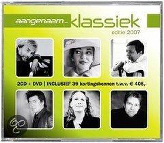 CD cover van Aangenaam Klassiek 2007 van Aangenaam Klassiek