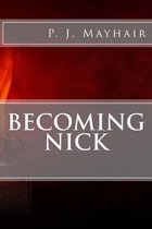 Becoming Nick