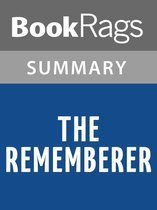 Omslag The Rememberer by Aimee Bender l Summary & Study Guide