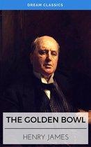 The Golden Bowl (Dream Classics)
