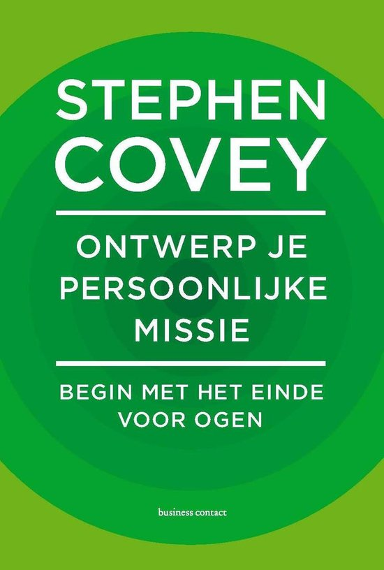 Ontwerp je persoonlijke missie - Stephen Covey  