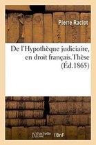 de l'Hypotheque Judiciaire, En Droit Francais.These