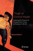 Tough on Criminal Wealth