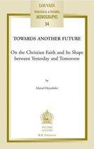 Towards Another Future