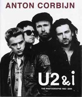 Anton Corbijn U2 and I