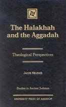 The Halakhah and the Aggadah