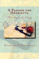 A Passion for Henrietta